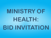 MoH – Bid Invitation